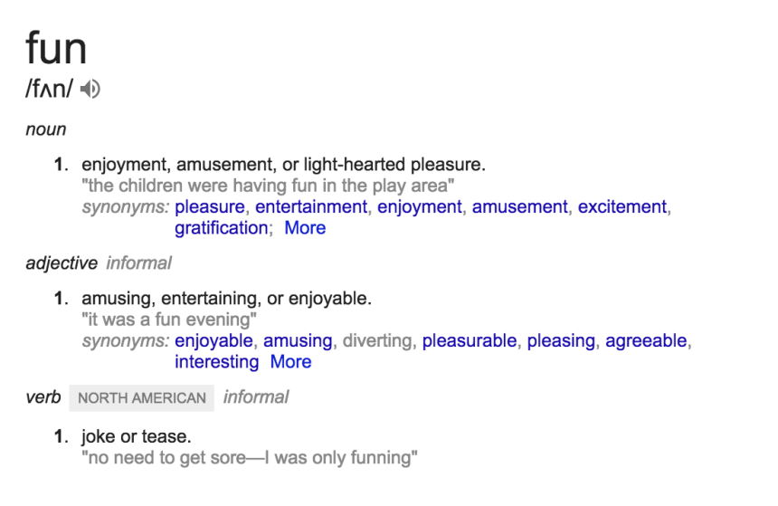 Definition of Fun, from Google