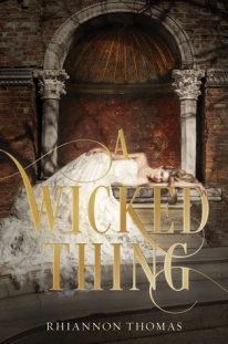 bookcover-awickedthing-rhiannonthomas