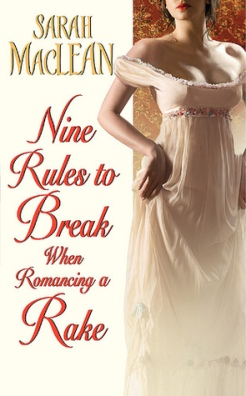 bookcover-ninerulestobreakwhenromancingarake-sarahmaclean