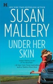 Book Cover of Under Her Skin by Susan Mallery