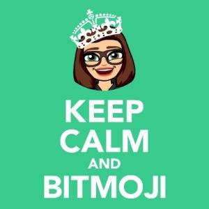 Keep Calm and Bitmoji, with my Bitmoji