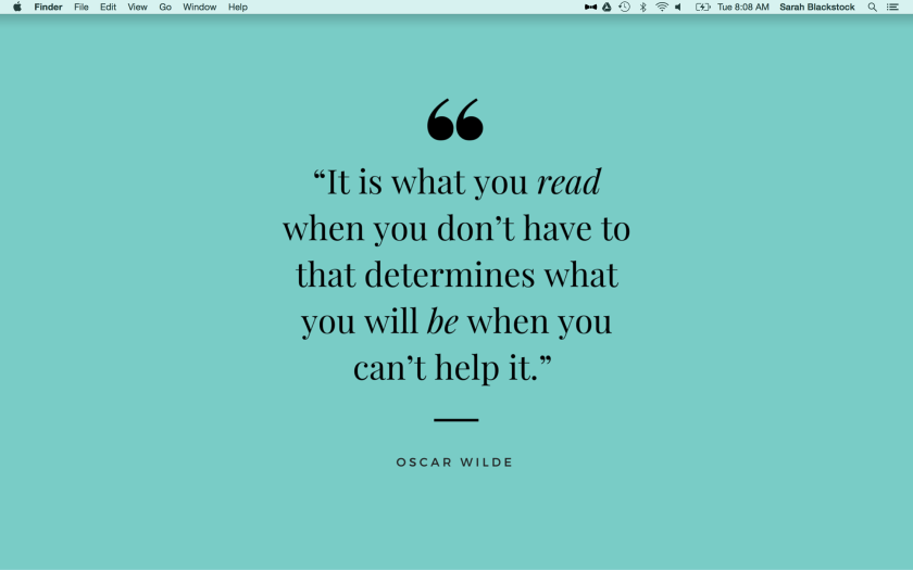 Screenshot of Read/Be Oscar Wilde Quote Desktop Wallpaper in Use